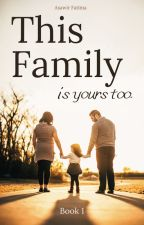 This Family | Book 1 by A6Fatima