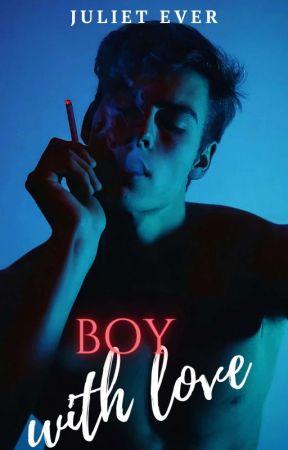 Boy with love. by xona2o18