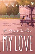 (Diterbitkan)The Great Teacher My Love by Kaleela