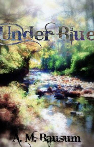 Under Blue by veritaserum