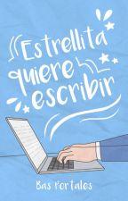 Estrellita quiere escribir [Historia gráfica] by Hagastian