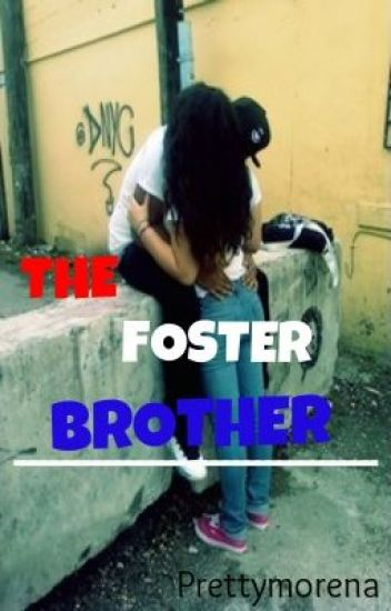 The Foster Brother (Urban/Interracial)
