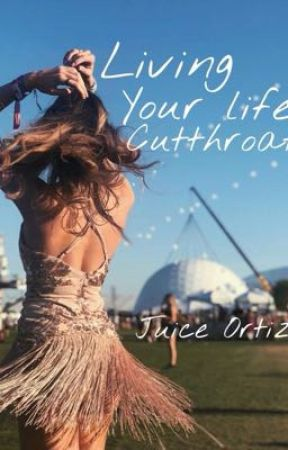 Living your life cutthroat by kikiixo91