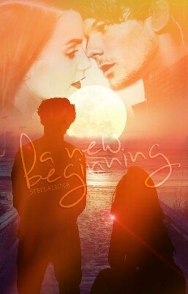 A new Beginning (Louis Tomlinson/ 1D FF)
