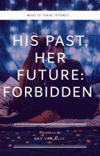 His Past, Her Future: Forbidden  by nasvanally