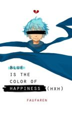 Blue is the Color of Happiness (HXH) by faufaren