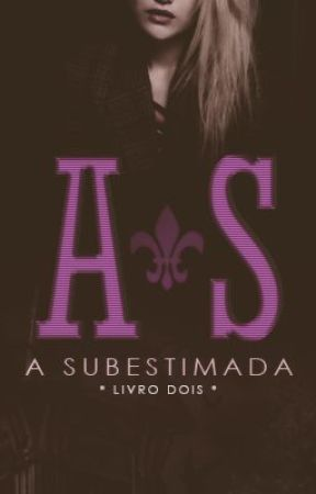 A Subestimada by amandaagcosta