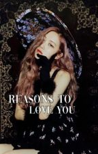 reasons to love you | Chaelisa  by roslay_bp
