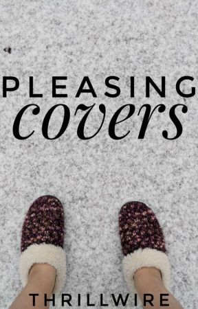 Pleasing Covers by Thrillwire