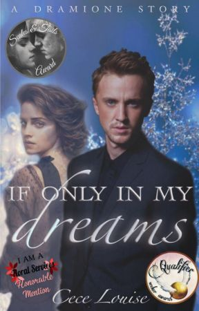 If Only in My Dreams (Dramione) by CeceLouise1