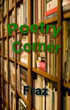 Poetry Corner by -Fraz-