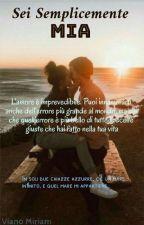 Sei semplicemente mia by Miriam_Viano