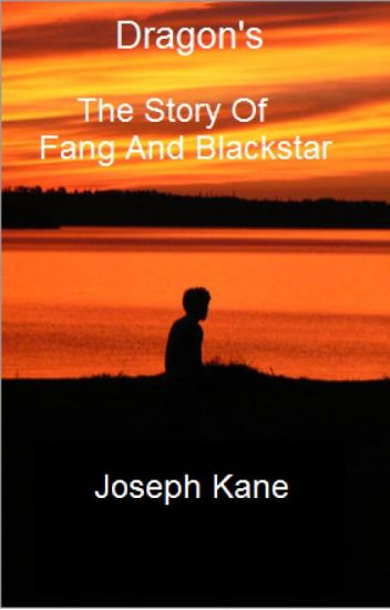 Dragons-The Story Of Fang And Blackstar