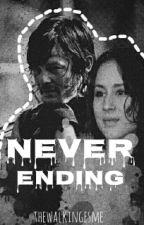 Never Ending (TWD / Daryl Dixon) by TheWalkingEsme