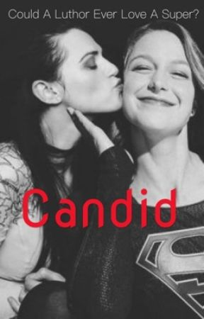 Candid // SuperCorp by xxCandidFangirlxx