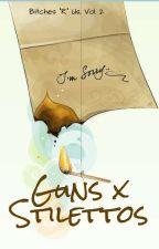 Guns and Stilettos by ScarletOutlaw