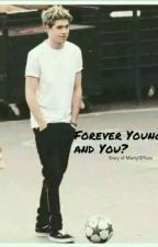 Forever Young, and you? by Marty1D5sos