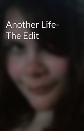 Another Life- The Edit by Corinder