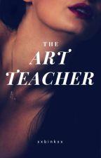 The Art Teacher by xxbinkxx