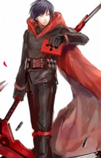 Male Ruby Rose Reader x RWBY Part I [Complete]