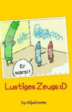 Lustiges Zeugs :D by chipsimomo