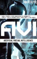 Avi||Artificial Virtual Intelligence  by ImmortalFyre