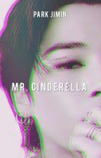 Mr. Cinderella by HarukiPark
