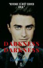 Darkness Darkness*Drarry* by SilverWolfBLUE123