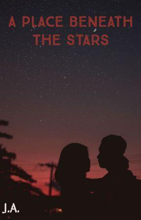 A Place Beneath The Stars by Alyssa-Jordan