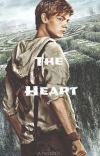 Newt x Reader - The Heart by YeetFanFic