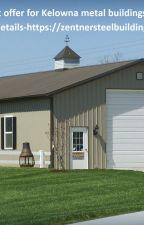 Kelowna farm buildings! by zentnersteelbuilding