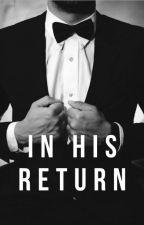 In His Return by EyaMari1015