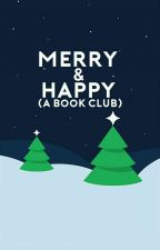 Merry & Happy (A Book Club) by merrybookclub