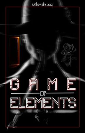 Game of Elements  by eatfew2besexy
