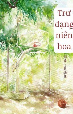 Đọc truyện [BHTT] Trư Dạng Niên Hoa - Canh Lậu Hàn