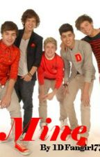 Mine - One Direction Fanfic by ashajade2727