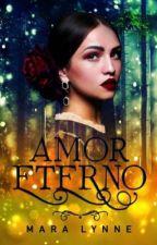 Amor Eterno by Mara19Lyn