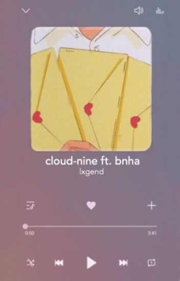 cloud-nine | bnha x reader oneshots - 1-800-LEGENDARY - Wattpad