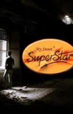 My Sweet Superstar by wallflowerinblue