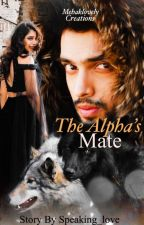 Manan - The Alpha's Mate by __InkWriter_