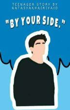 By Your Side by natasyakhairiya10