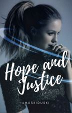 Hope and Justice (A Justice League FanFiction/ Arthur Curry Love Story) ✔️ by MuskiDuski