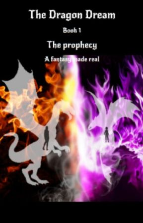 The Dragon Dream Series, Book 1, The Prophecy - Chapter 11