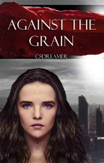 Against the grain (#wattys2016) Editing.