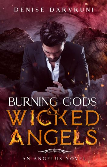 Burning Gods And Wicked Angels