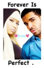 Forever is Perfect by nicki0rih