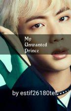 My Unwanted Prince by estif26180tef