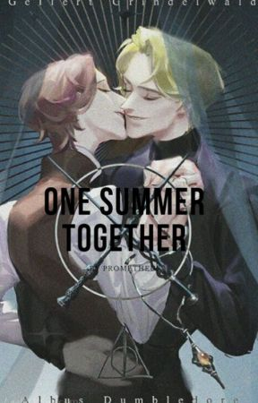 One summer together | #grindeldore by LastSonOfPrometeo