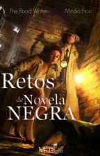 Retos de Novela Negra© by MitmidiaFioriRE