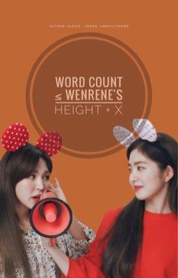[TRANS][COLLECTION] Word Count ≤ Wenrene's Height + x | WENRENE